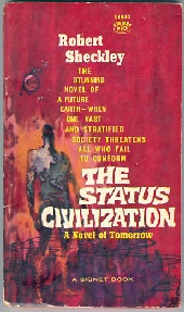 The Status Civilization (1st Paperback Edition)